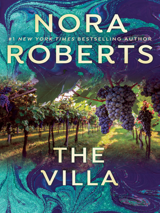 Title details for The Villa by Nora Roberts - Wait list