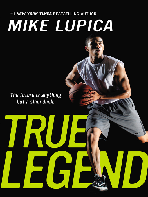 Title details for True Legend by Mike Lupica - Wait list