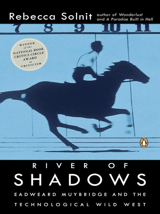 Title details for River of Shadows by Rebecca Solnit - Available