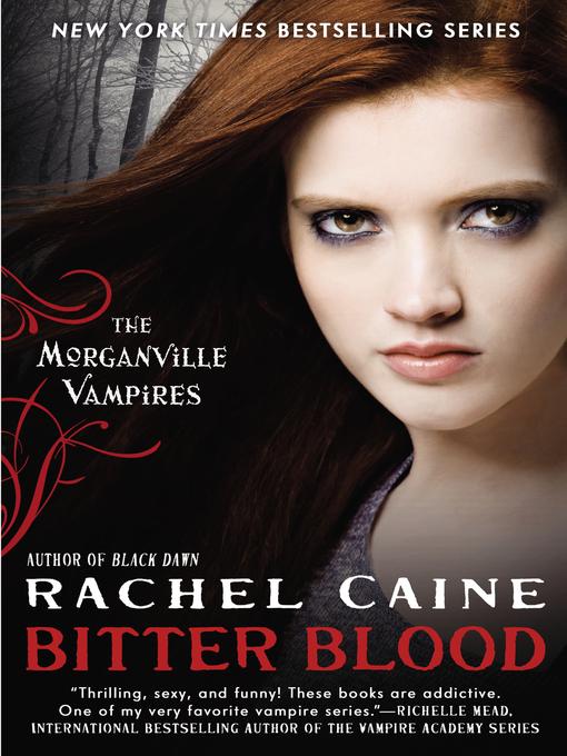 Title details for Bitter Blood by Rachel Caine - Wait list