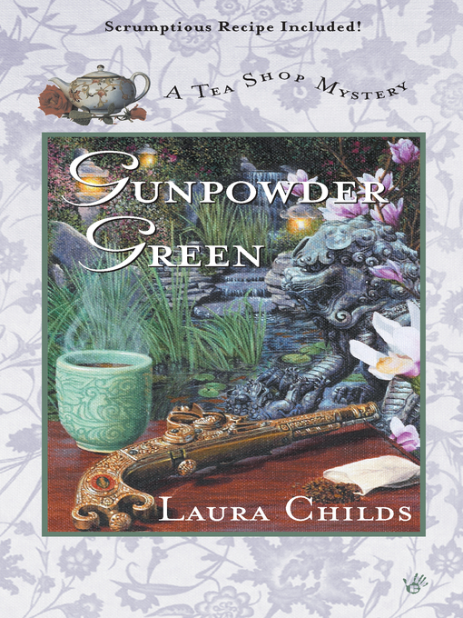 Title details for Gunpowder Green by Laura Childs - Available