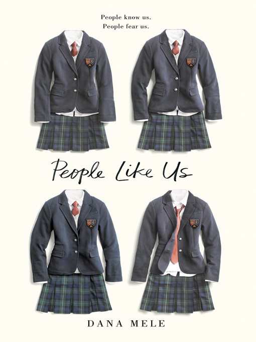 Title details for People Like Us by Dana Mele - Available
