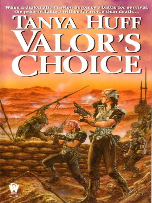 Title details for Valor's Choice by Tanya Huff - Available