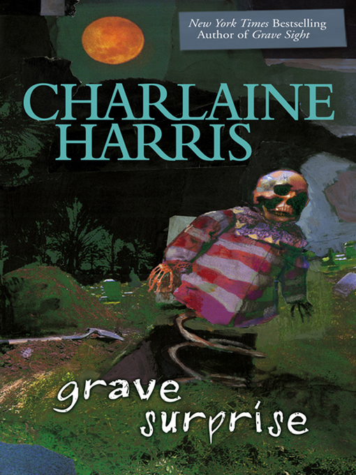 Title details for Grave Surprise by Charlaine Harris - Available