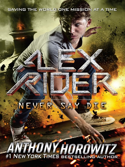 Title details for Never Say Die by Anthony Horowitz - Available