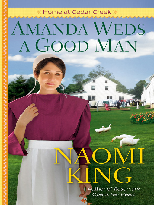 Title details for Amanda Weds a Good Man by Naomi King - Available