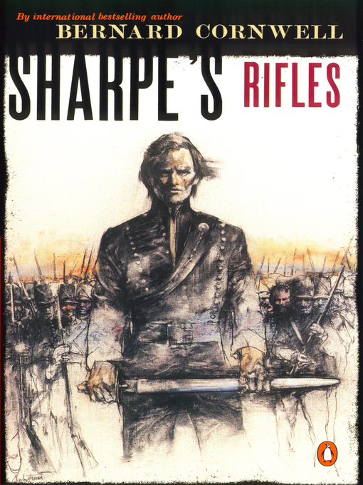 Title details for Sharpe's Rifles (#1) by Bernard Cornwell - Available