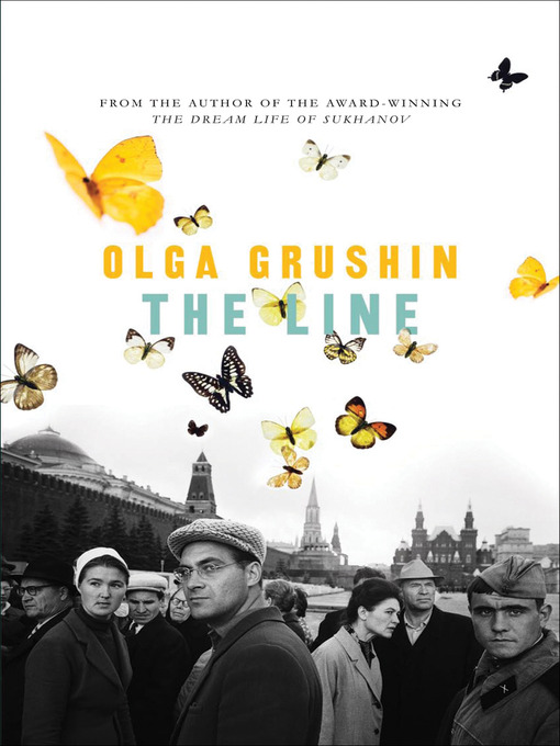 Title details for The Line by Olga Grushin - Available