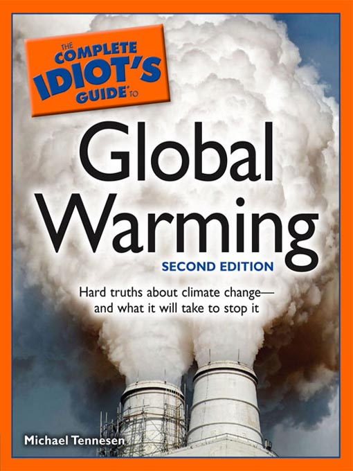 Title details for The Complete Idiot's Guide to Global Warming by Michael Tennesen - Available