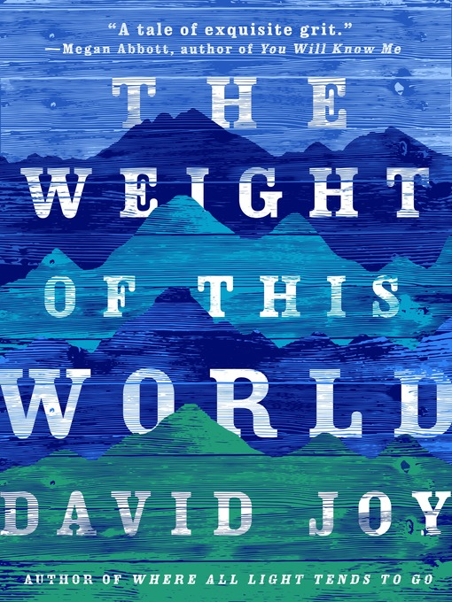 Title details for The Weight of This World by David Joy - Wait list