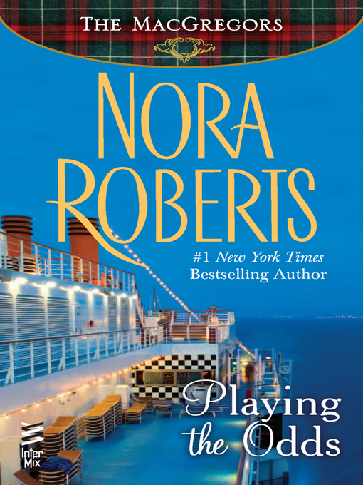 Title details for Playing the Odds by Nora Roberts - Wait list
