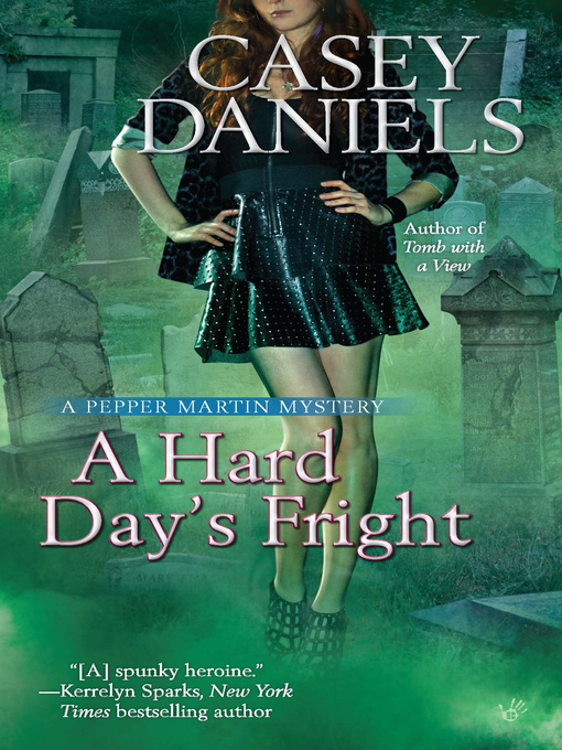 Title details for A Hard Day's Fright by Casey Daniels - Available