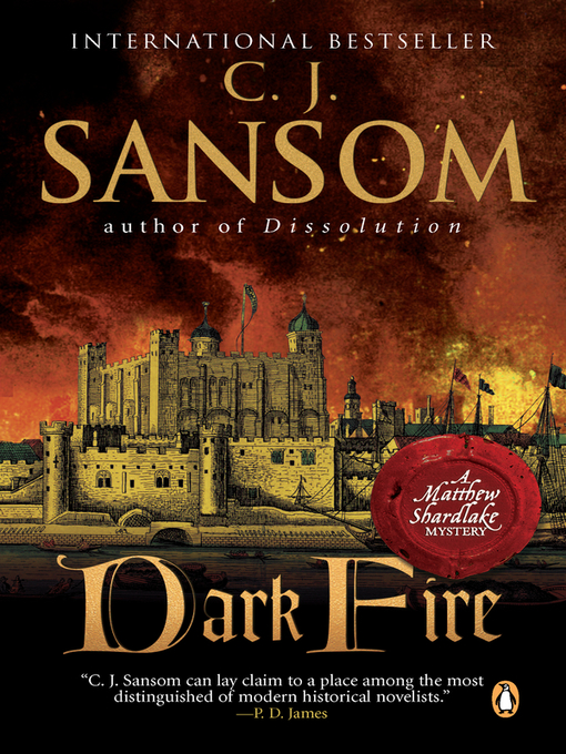 Title details for Dark Fire by C. J. Sansom - Wait list
