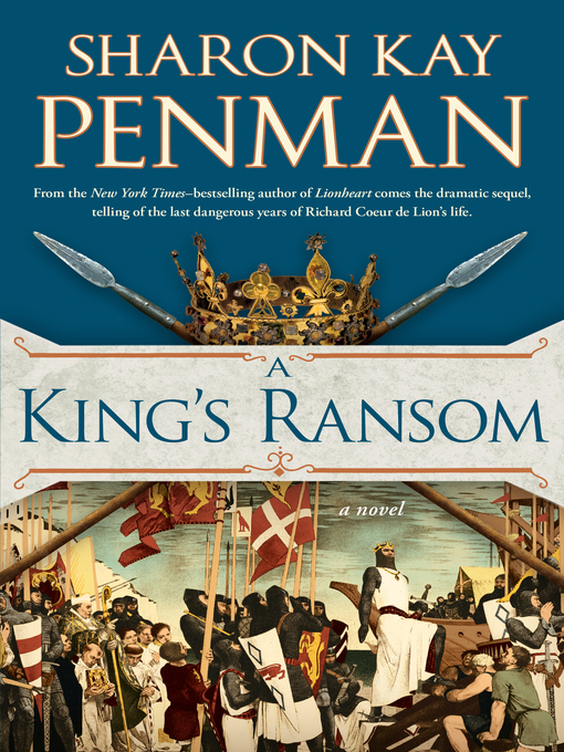 Title details for A King's Ransom by Sharon Kay Penman - Wait list