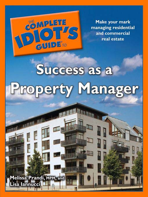 Title details for The Complete Idiot's Guide to Success as a Property Manager by Melissa Prandi - Available