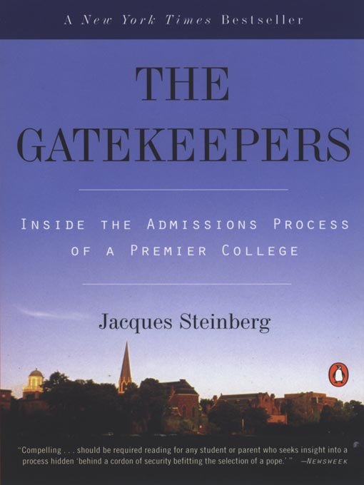 Title details for The Gatekeepers by Jacques Steinberg - Wait list