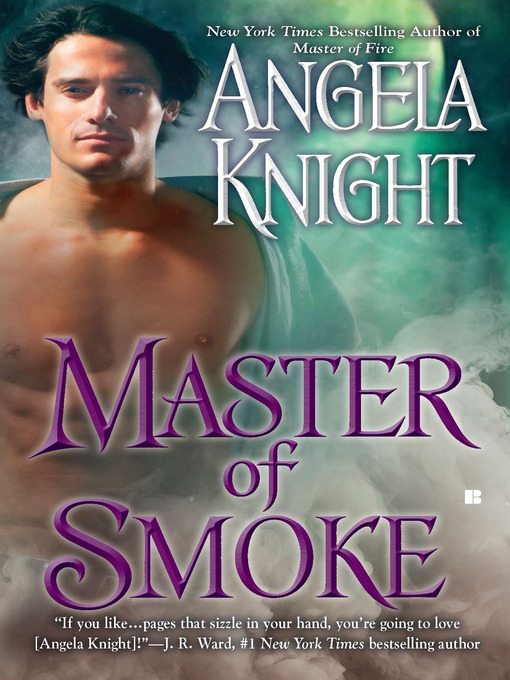 Title details for Master of Smoke by Angela Knight - Available