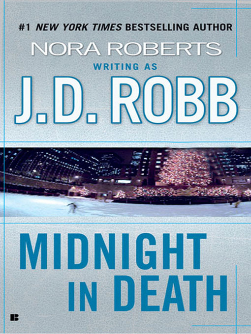 Title details for Midnight in Death by J. D. Robb - Wait list