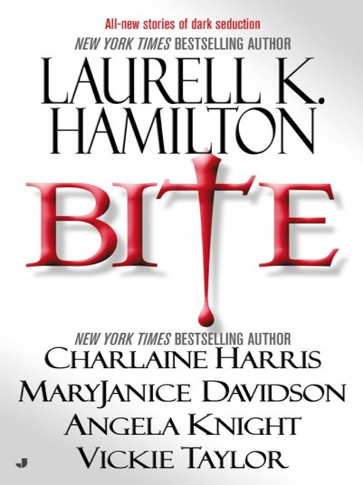 Title details for Bite by Laurell K. Hamilton - Available