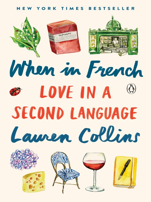 Title details for When in French by Lauren Collins - Available