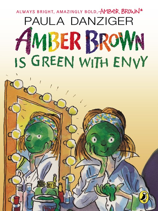 Title details for Amber Brown Is Green with Envy by Paula Danziger - Wait list