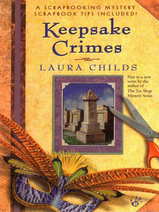 Title details for Keepsake Crimes by Laura Childs - Available