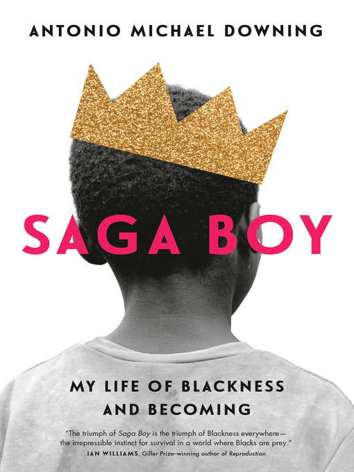 Title details for Saga Boy by Antonio Michael Downing - Available