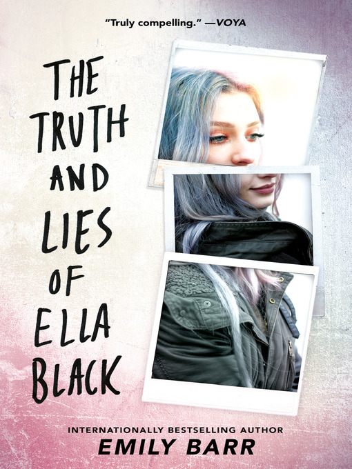 Title details for The Truth and Lies of Ella Black by Emily Barr - Wait list