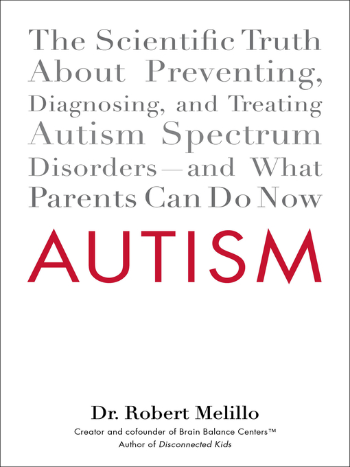 Title details for Autism by Robert Melillo - Available