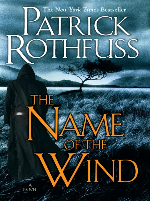 Cover image for book: The Name of the Wind