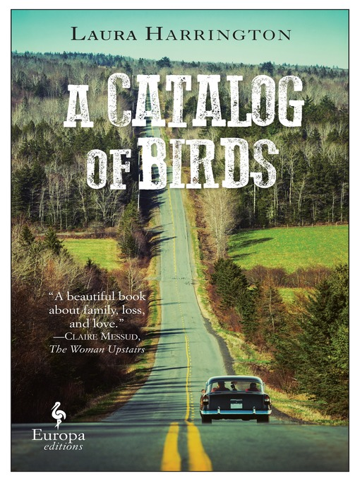 Title details for A Catalog of Birds by Laura Harrington - Available