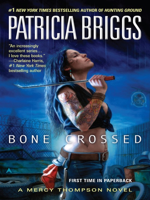 Title details for Bone Crossed by Patricia Briggs - Available