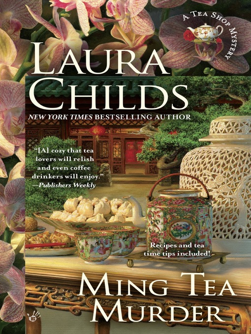 Title details for Ming Tea Murder by Laura Childs - Wait list