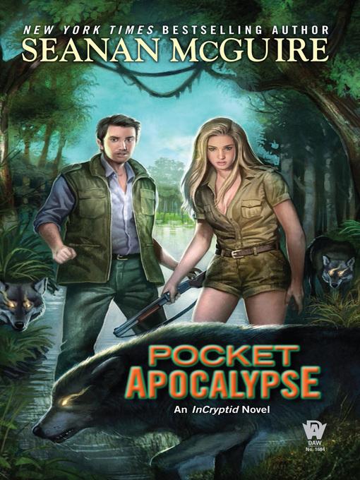 Title details for Pocket Apocalypse by Seanan McGuire - Wait list