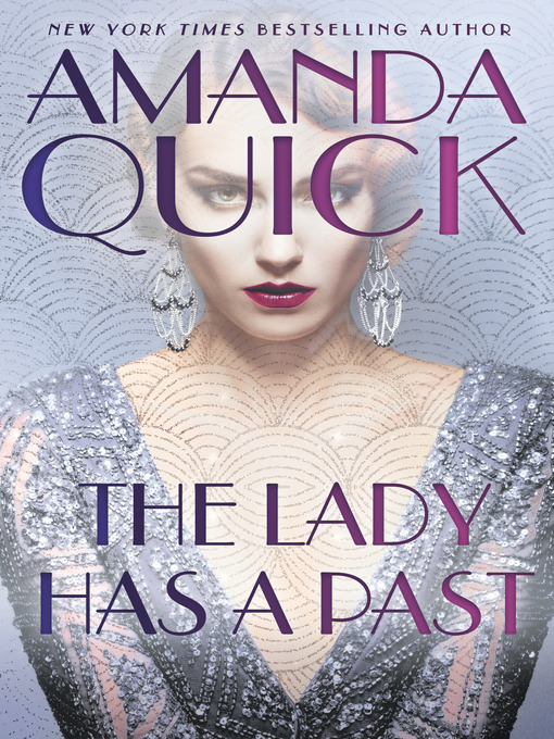 Title details for The Lady Has a Past by Amanda Quick - Available