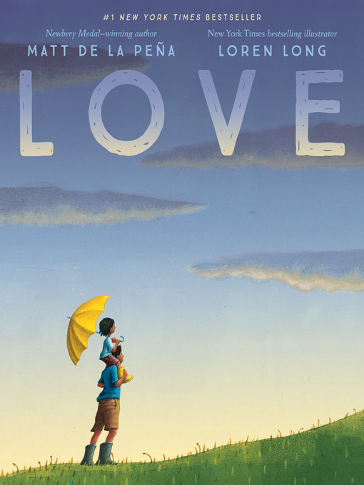 Title details for Love by Matt De La Peña - Wait list