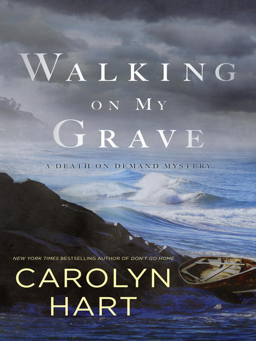 Title details for Walking on My Grave by Carolyn Hart - Available