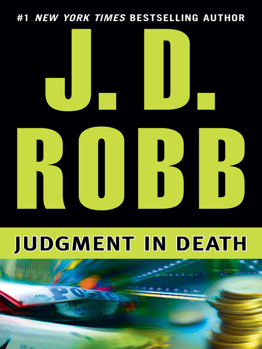 Title details for Judgment in Death by J. D. Robb - Wait list