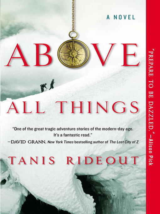 Title details for Above All Things by Tanis Rideout - Available