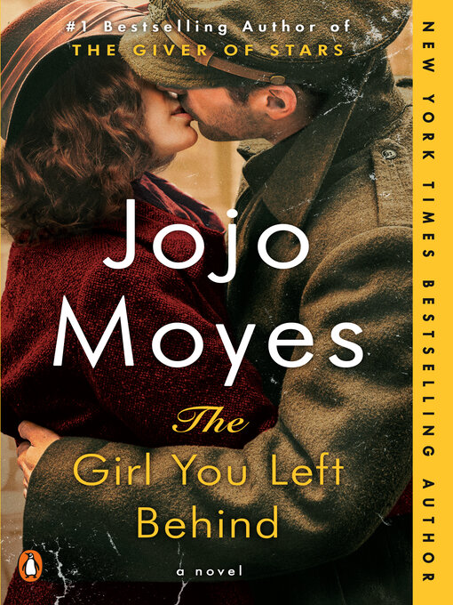 Title details for The Girl You Left Behind by Jojo Moyes - Wait list