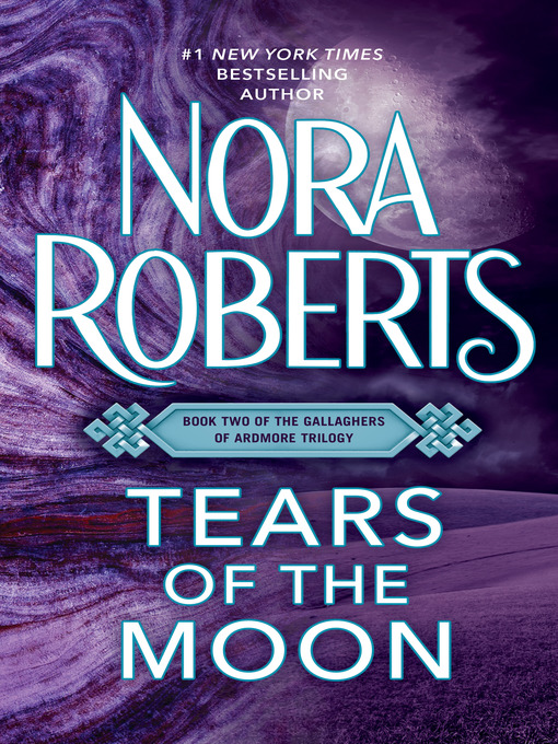 Title details for Tears of the Moon by Nora Roberts - Wait list