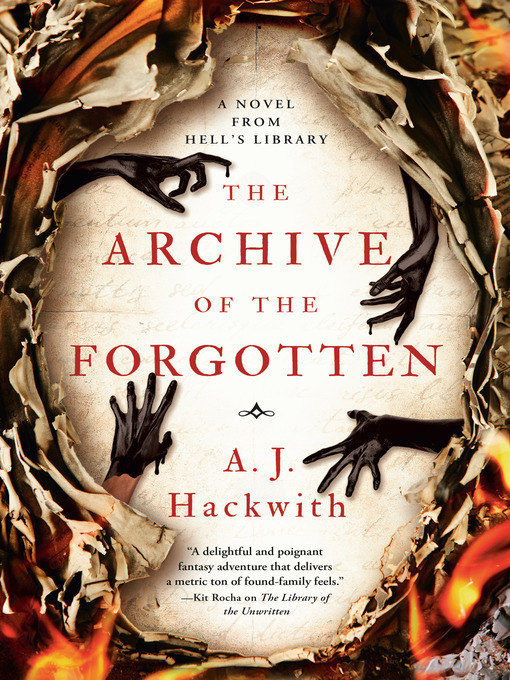 Title details for The Archive of the Forgotten by A. J. Hackwith - Wait list
