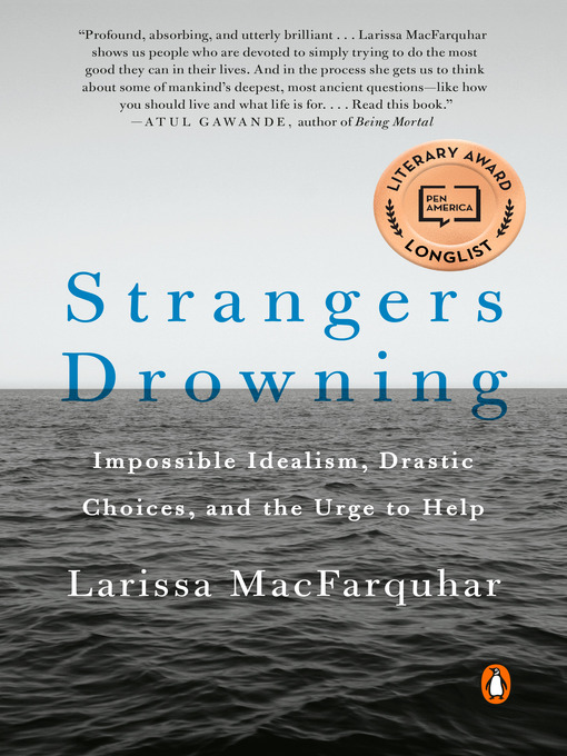 Title details for Strangers Drowning by Larissa MacFarquhar - Wait list