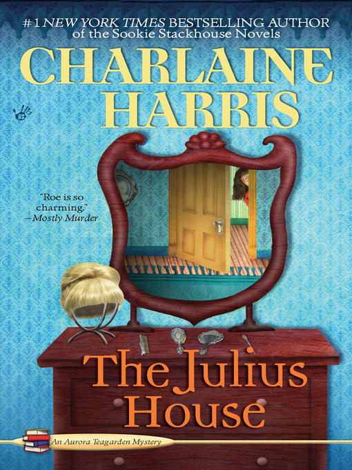 Title details for The Julius House by Charlaine Harris - Available