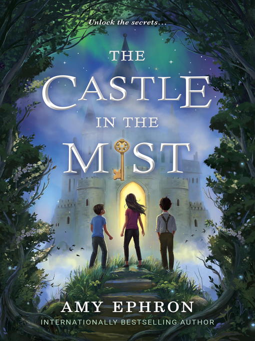 Title details for The Castle in the Mist by Amy Ephron - Available