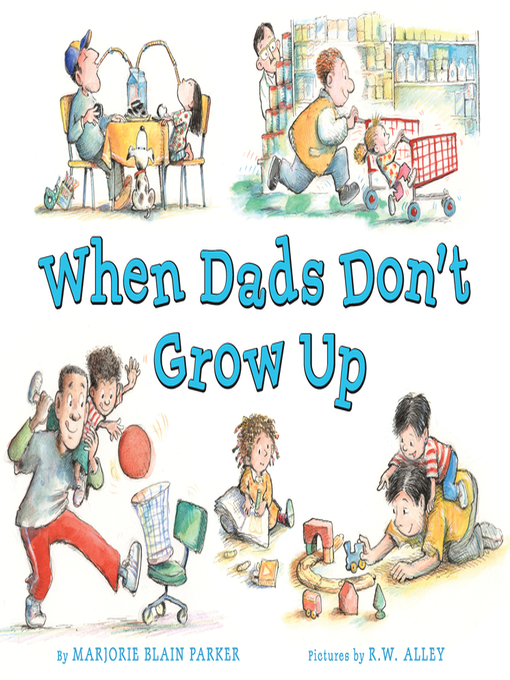 Cover of When Dads Don't Grow Up