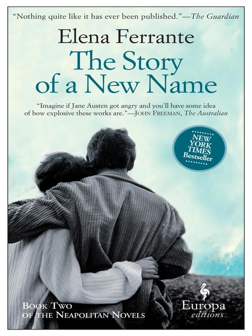 Title details for The Story of a New Name by Elena Ferrante - Wait list