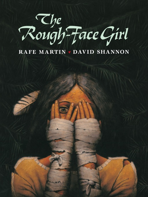 Title details for The Rough-Face Girl by Rafe Martin - Available