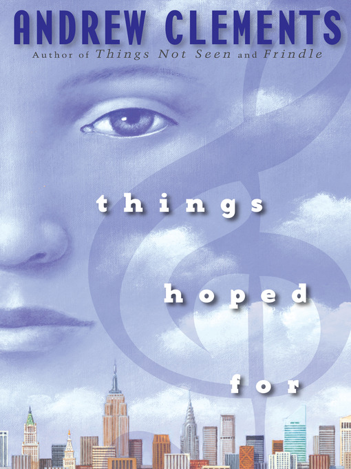Title details for Things Hoped For by Andrew Clements - Wait list
