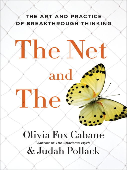 The Net and the Butterfly The Art and Practice of Breakthrough Thinking